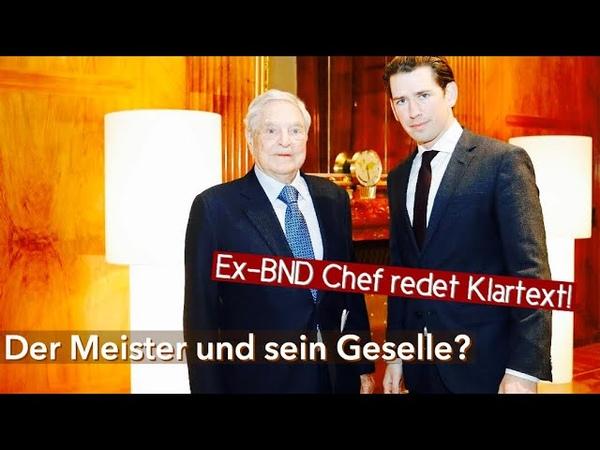 ALSO DOCH! Ex-BND Chef In Wien läuft eine Wahlmanipulation! Sowie Neues zu Kurz und George S*r*s!