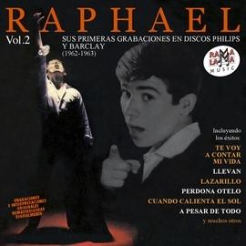Raphael альбом Sus Primeras Grabaciones en Discos Philips y Barclay (1962-1963) Vol. 2