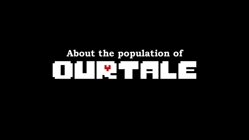 About the population of OurTale