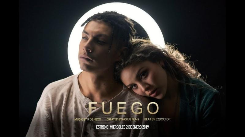 R de Nexo - Fuego (video oficial)