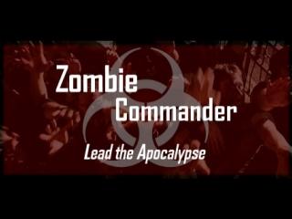 Zombie Commander трейлер