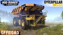 Spintires: MudRunner - CATERPILLAR 797F Large Dump Truck Easy Rides in the Mud and Ditches