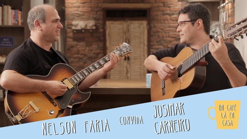 Um Café Lá em Casa com Josimar Carneiro e Nelson Faria смотреть онлайн без регистрации