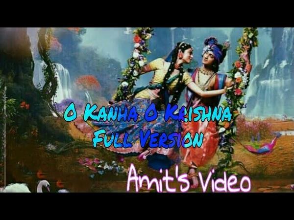 O Kanha O Krishna Full version Theme