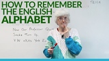 Learn &amp Remember the English ALPHABET A, B, C, D, E, F...