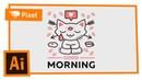 Рисуем котейку в Adobe Illustrator для принта школа Pixel
