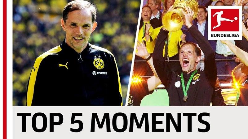 Thomas Tuchel - Top 5 Moments » Freewka.com - Смотреть онлайн в хорощем качестве