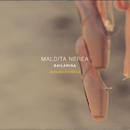 maldita nerea альбом Bailarina (Versión Acústica)