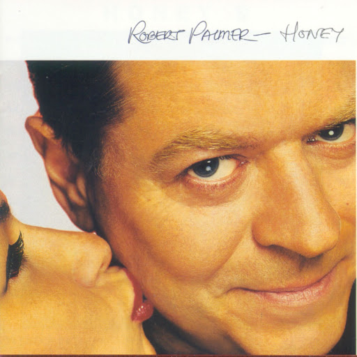Robert Palmer альбом Honey
