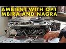 High and Low   OP1, Mbira, Nagra III