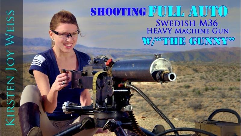 FULL AUTO BEAST - RARE Swedish M36 |The Gunny (R Lee Ermey) Kirsten Joy Weiss - Ep. 4