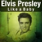 Elvis Presley альбом Like a Baby