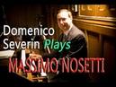 Massimo Nosetti Toccata Hommage à Flor Peeters Domenico Severin