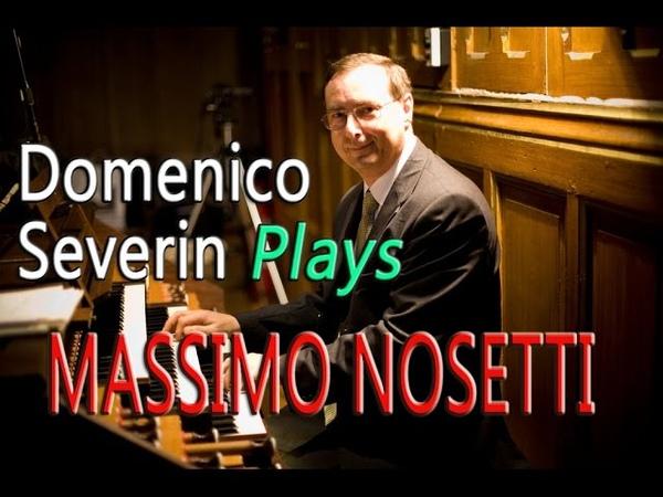Massimo Nosetti : Toccata Hommage à Flor Peeters - Domenico Severin