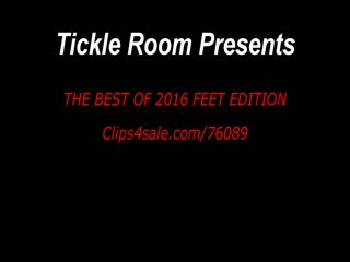 Tickle room - the best of 2016 feet edition. part 1