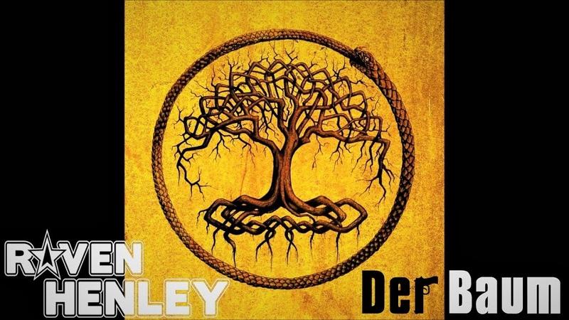 Raven Henley - Der Baum [Offiziell] *NEU 2018* ravenhenleylebt