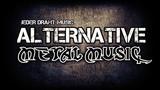 Alternative Metal Music Ultimate Mix #4