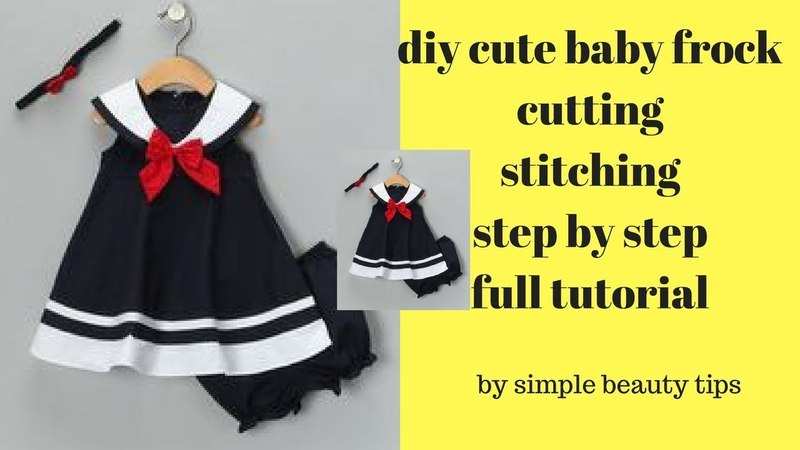 DIY Stylish Cute Baby Frock Cutting And Stitching Full Tutorial How To Make Baby Frock baby Dress