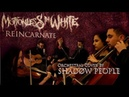 Motionless In White Reincarnate Orchestral Cover by SHADØW PEOPLE