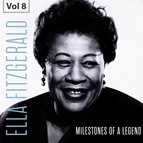 Ella Fitzgerald альбом Milestones of a Legend - Ella Fitzgerald, Vol. 8