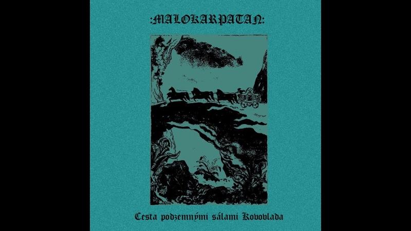 Malokarpatan - Cesta podzemnými sálami Kovovlada (2018) (Full EP)