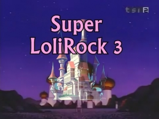 Super LoliRock 3 (official opening)