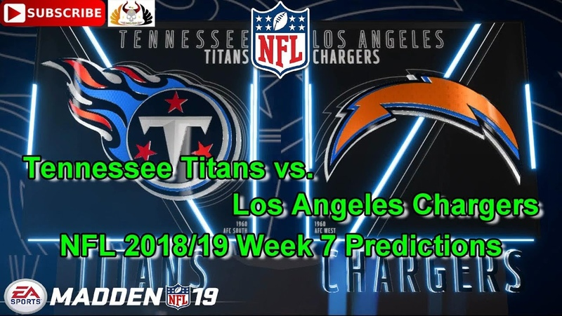 Tennessee Titans vs. Los Angeles Chargers | NFL 2018-19 Week 7 | Predictions Madden NFL 19