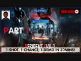 1-Chance, 1-Time, 1-Shot Demo! It's a 30mins bite of RESIDENT EVIL 2 1-Shot Demo!