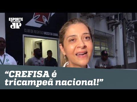 CREFISA é tricampeã nacional!, diz Leila após DECA do Palmeiras