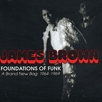 James Brown альбом Foundations Of Funk: A Brand New Bag: 1964-1969