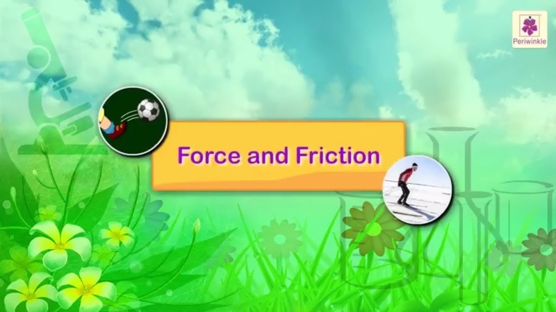 Force and Friction For Kids | Periwinkle