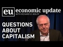 Economic Update: Questions about Capitalism