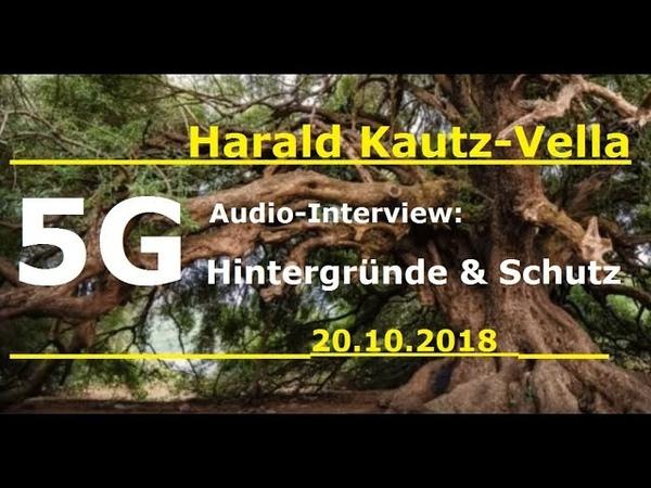 5G Hintergründe Schutz Harald Kautz Vella Audio Gespräch 20 10 2018