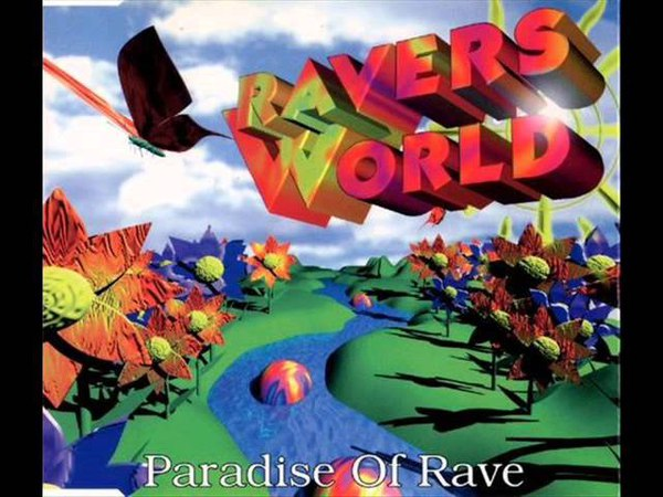 Ravers World - Paradise Of Rave [1995] (Blow Up Version)