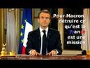 Pour Macron, détruire ce qu'est la France est une mission
