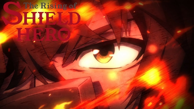 The Rising of the Shield Hero - Opening   RISE
