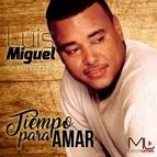 Luis Miguel Del Amargue альбом Tiempo para Amar
