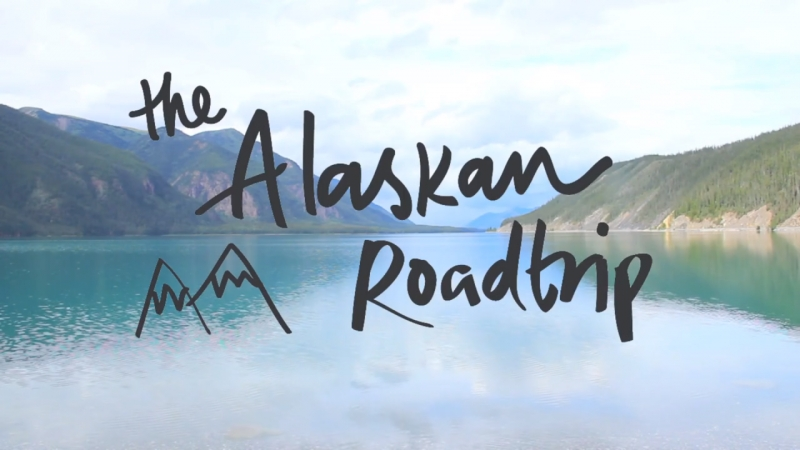 The Alaskan Roadtrip