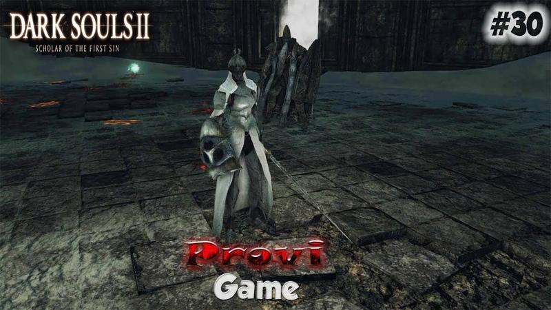 Dark Souls 2: Scholar Of The First Sin ► Поракуем немножечко ►30