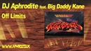Aphrodite feat. Big Daddy Kane - Off Limits
