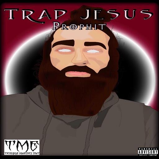 Prophit альбом Trap Jesus