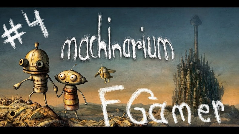 Machinarium Gameplay Walkthrough part 4 Best game 2009 Point and click games Biutiful GAME