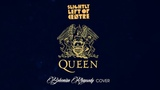 Slightly Left of Centre - Bohemian Rhapsody (Queen Cover)