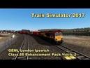 Train Simulator 2017 GEML London Ipswich Class 66 Enhancement Pack Часть 2