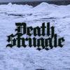 Death Struggle |Melodic Death Metal|