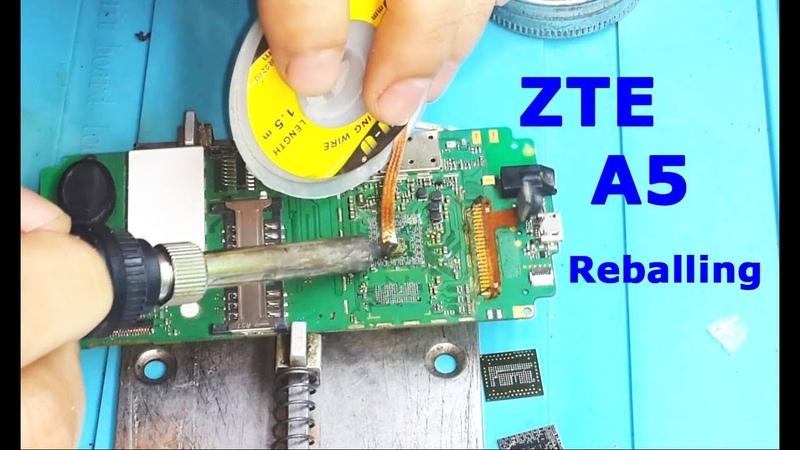 ZTE Blade A5 реболл процессор Reballing Cpu and emmc