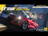 The Crew 2 Live from Ivory Tower - July 10th 2018