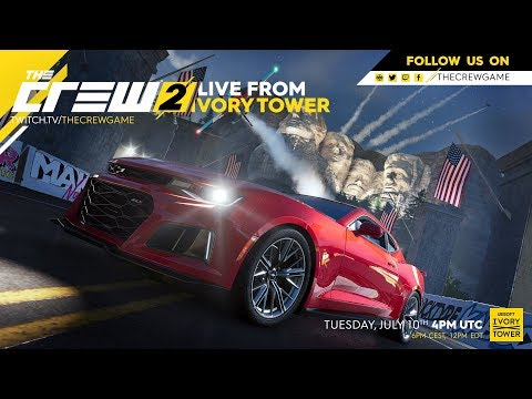 The Crew 2: Live from Ivory Tower - July 10th 2018