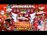 Knuckles from k.n.u.c.k.l.e.s. sonic