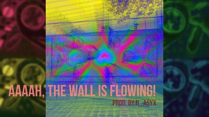 [FREE] AAAAH, The Wall Is Flowing! (120 bpm) Phonk Type Beat Hip Hop Beat 2018